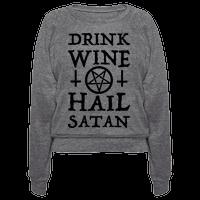 Drink Wine Hail Satan