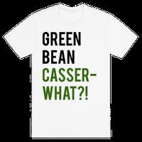 Green Bean Casser-WHAT?!
