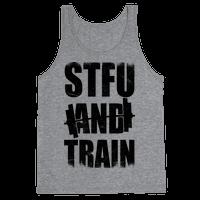 STFU And Train