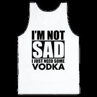 In need of Vodka Tank