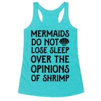 Mermaids Do Not Lose Sleep Over The Opinions Of Shrimp