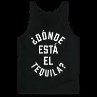 Donde Esta El Tequila?