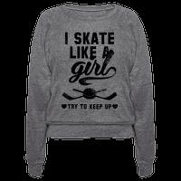 Yeah I Skate Like A Girl