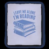 Leave Me Alone I'm Reading