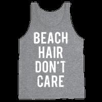 Beach Hair Don't Care (White Ink)
