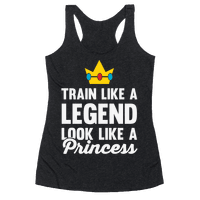 Train Like A Legend Look Like A Princess