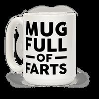 Mug Full Of Farts