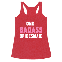 One Badass Bridesmaid