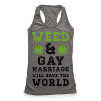 Weed & Gay Marriage Will Save the World