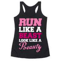 Run Like A Beast Look Like A Beauty