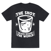 The Shot Heard Round The World Tee