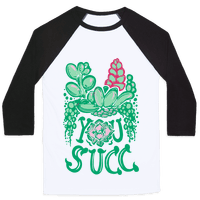 You Succ! (Succulents)