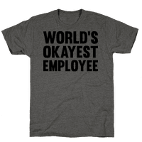 Worlds Okayest Employee