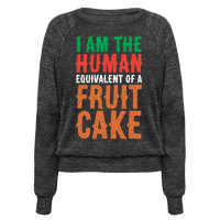 I Am The Human Equivalent Of A Fruit Cake