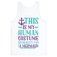 This is My Human Costume In Reality I'm a Mermaid