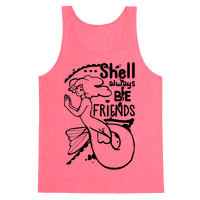 Shell Always Be Friends ( part 2)