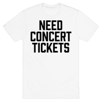 Need Concert Tickets