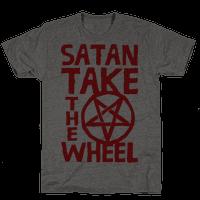 Satan Take The Wheel
