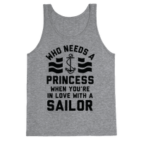 Who Needs A Princess When You're In Love With A Sailor (Navy)