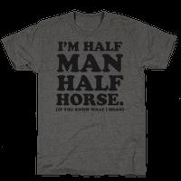 I'm Half Horse