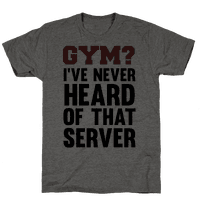 Gym? I've Never Heard of That Server