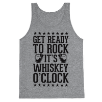 Get Ready To Rock It's Whiskey O'Clock