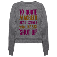 To Quote Macbeth Shut Up