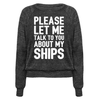 Please Let Me Talk To You About My Ships