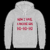 Now I Have a Machine-gun (Die Hard Christmas) Hoodie