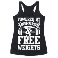 Powered By Feminism And Free Weights Racerback