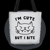 I'm Cute But I Bite