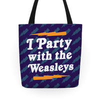 I Party With The Weasleys Tote