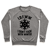 I.D.F.W.W. (I Don't Fuck With Winter)