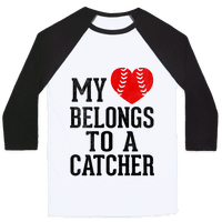My Heart Belongs To A Catcher (Baseball Tee)