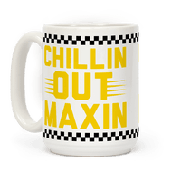 Chillin out Maxin Relaxin All Cool