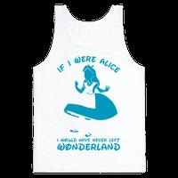 If I Were Alice I Would Have Never Left Wonderland