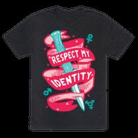 Respect My Identity
