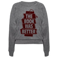 The Book Was Better Pullover