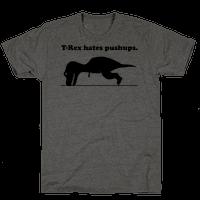 T-Rex Hates Pushups