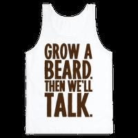 Grow A Beard Then We'll Talk