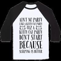 Ain't No Party Like A Kitty Party Baseball