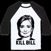 Kill Bill Hillary
