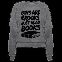 Boys Are Crooks Just Read Books