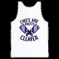 Chefs are Pretty Cleaver