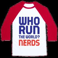 Who Run The World? Nerds