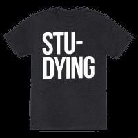 Stu-DYING