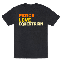 Peace, Love, Equestrian