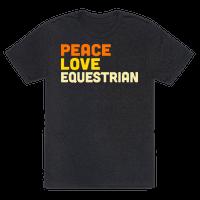 Peace, Love, Equestrian