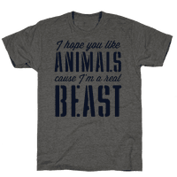 I Hope You Like Animals, cause I'm a Real Beast