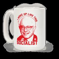 I Woke Up Like This Socialist Mug